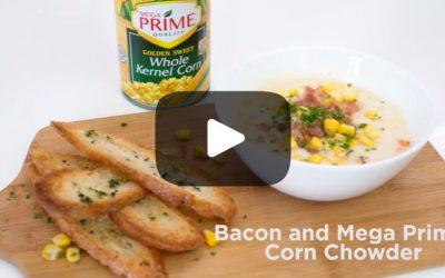 Bacon and Mega Prime Corn Chowder